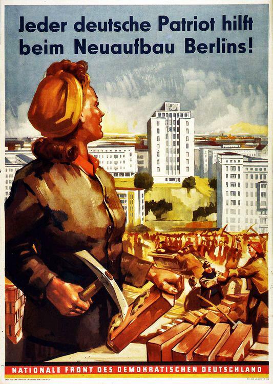 Восточногерманский плакат, призывавший женщин на работы по восстановлению Берлина