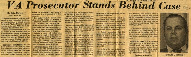 """Ричард Делонис 13 августа 1977 г дал 2,5-часовое интервью газете """"Энн-Арбор ньюс"""", в котором обстоятельно рассказал о расследовании, проведенном ФБР, и суде над медсёстрами.   Можно сказать, что история на этом закончилась. Но не совсем... на следующий год последовала серия исков от лиц, признанных потерпевшими в деле об отравлении в госпитале ветеранов вооруженных сил в Энн-Арбор. Наибольшую компенсацию получила Кора Ли Блэйн, вдова Бенни Блэйна. Администрация VA Hospital по решению суда выплатила ей 1 877 876,35$.  Вот на этом история с отравлением """"павулоном"""" больных в госпитале ветеранов вооруженных сил в Энн-Арбор действительно закончилась.  Считается ныне, что преступление не раскрыто и убийца не назван. Что неверно, правильнее говорить, что виновные были установлены, но в силу юридического волюнтаризма, проявленного Департаментом юстиции США, суд был остановлен и убийцы остались не наказаны.  Как такое могло произойти? Почему вообще такое стало возможным? Вина Нарсисо и Перез сколько-нибудь серьёзных сомнений не вызывает, так почему же убийцы ушли от возмездия?  Думается, сработало несколько факторов. Прежде всего, не следует недооценивать угрозу Пасифико Маркоса отозвать медицинский персонал из США. Вряд ли филиппинские граждане и гражданки рискнули бы пренебречь его требованием вернуться на Родину, если бы Маркос таковое озвучил. Скорее всего, медсёстры и медбратья молча сложили бы чемоданы и стройными рядами двинулись в родные пампасы, ведь там находились в заложниках власти их родные и близкие. А при таком раскладе немногие откажутся подчиниться!  Но дело, скоре всего, не только в способности тоталитарного филиппинского руководства командовать своими согражданами. Сработали соображения совсем иного порядка. После тяжёлого и унизительного поражения во Вьетнаме авторитет США в мире вообще - и в странах Юго-Восточной Азии в частности - заметно пошатнулся. Но именно поэтому возросла важность хороших отношений США с филиппинским диктатором Фердинандом Маркосом"""